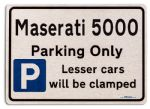 Maserati 5000 Car Owners Gift| New Parking only Sign | Metal face Brushed Aluminium Maserati 5000 Model